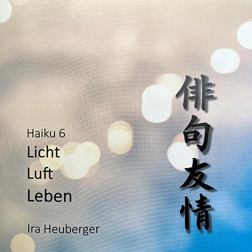 haiku_6_licht_luft_leben_ira_heuberger_2021