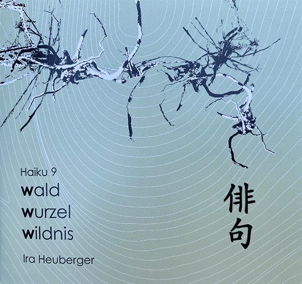 haiku_wald_wurzel_wildnis_band_neun